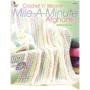 Crochet N Weave Mile A Minute Afghans Annie S Attic