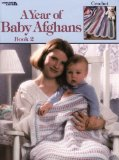 a year of baby afghans 2