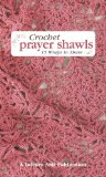 crochet prayer shawls