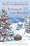Trimmed With Murder | Seaside Knitters Mystery Series | Sally Goldenbaum