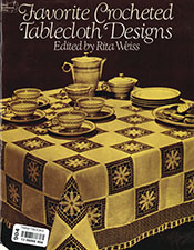 Favorite Crocheted Tablecloth Designs