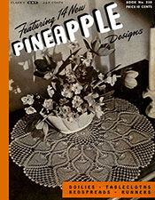 Featuring 14 New Pineapple Doilies