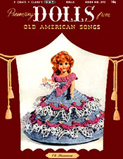 Presenting Dolls from Old American Songs